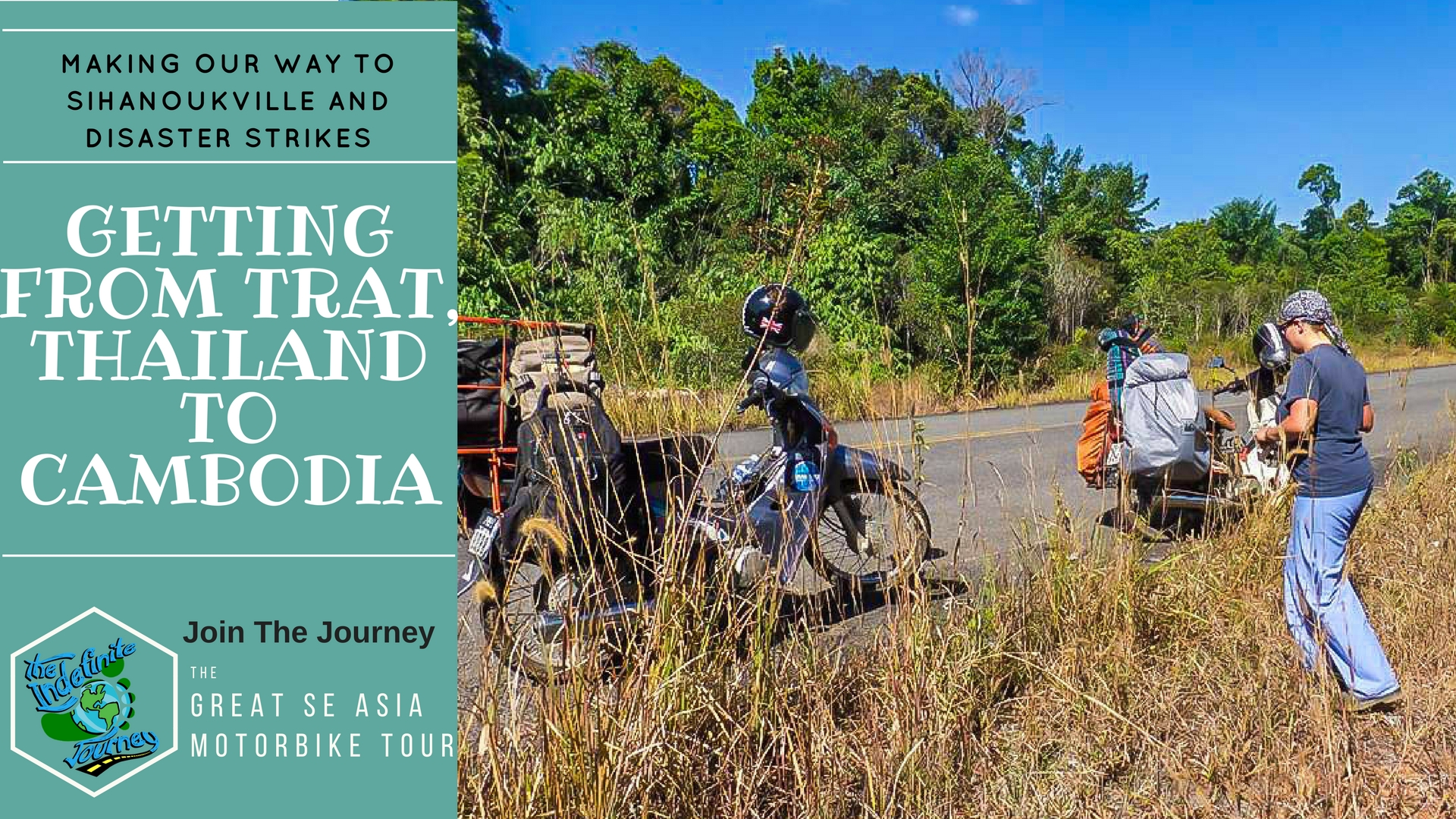 Getting from Trat, Thailand to Cambodia - Making our way to Sihanoukville and Disaster Strikes