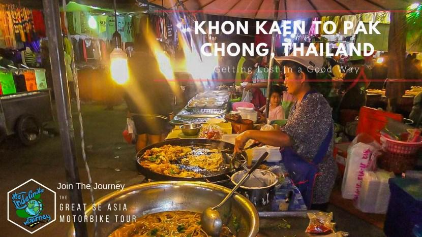 Khon Kaen to Pak Chong, Thailand - Getting Lost in a Good Way