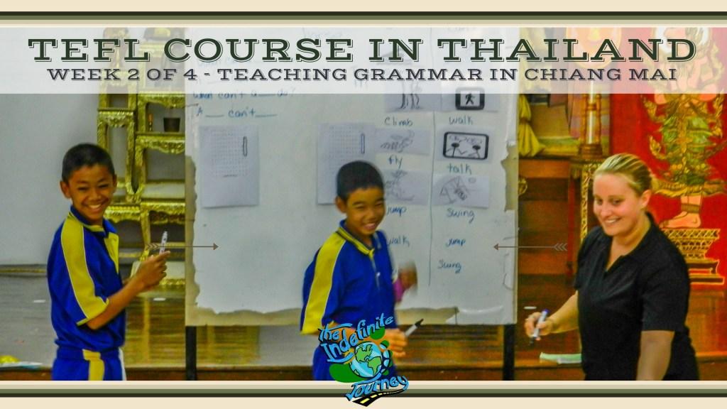 TEFL Course in Thailand- Week 2 of 4 - Teaching Grammar In Chiang Mai