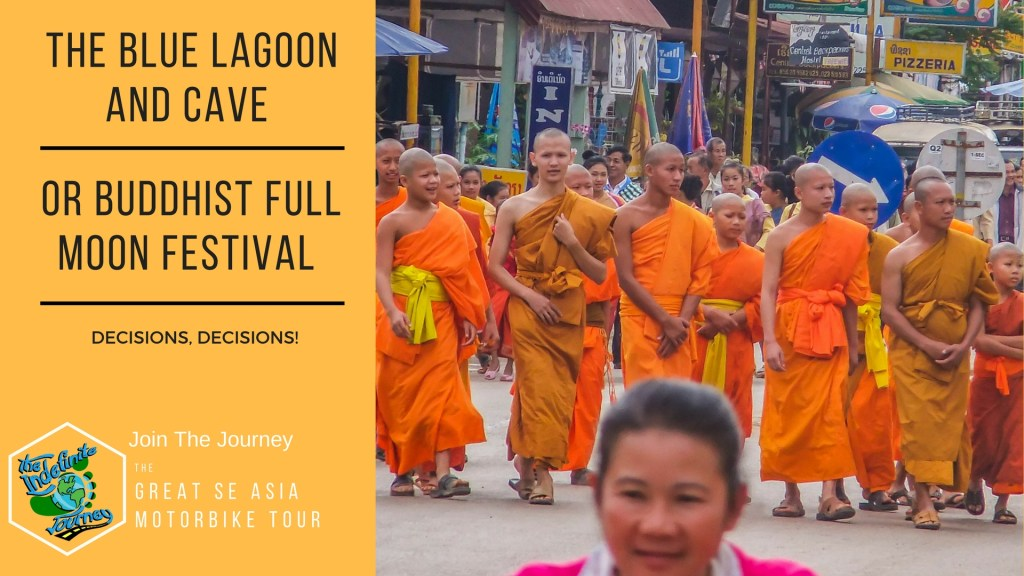 The Blue Lagoon and Cave or Buddhist Full Moon Festival - Decisions, Decisions!