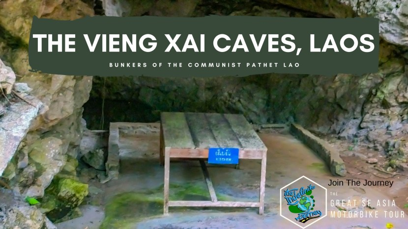The Vieng Xai Caves, Laos - Bunkers of the Communist Pathet Lao