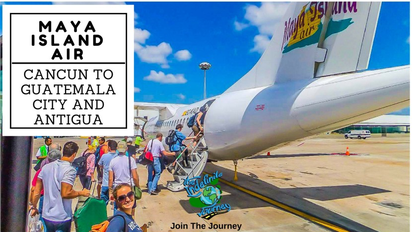 Cancun to Guatemala City - Maya Island Air Flight and Arriving in Antigua