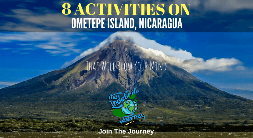 Eight Activities On Ometepe Island That Will Blow Your Mind