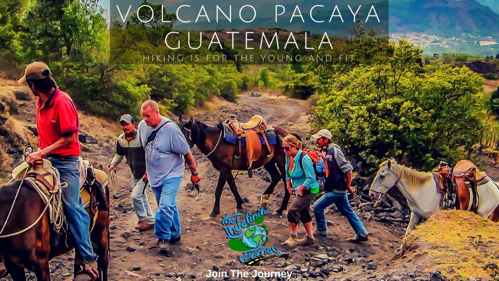 Volcano Pacaya, Guatemala - Hiking Is For The Young and Fit