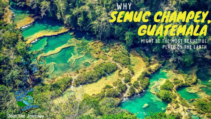 Why Semuc Champey, Guatemala Might Be The Most Beautiful Place On The Earth
