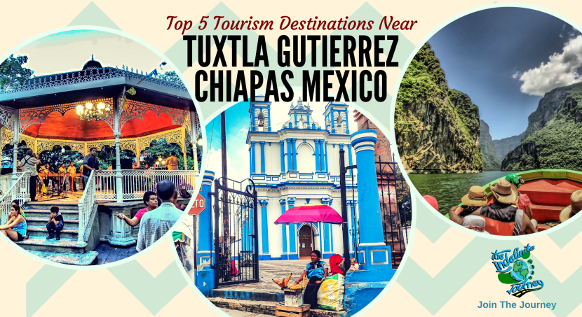 Top 5 Tourism Destinations Near Tuxtla Gutierrez Chiapas Mexico
