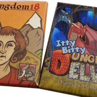 Kingdom 18 & Itty Bitty Dungeon Delve: Preview