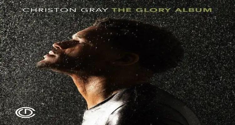 Christon Gray The Glory Album