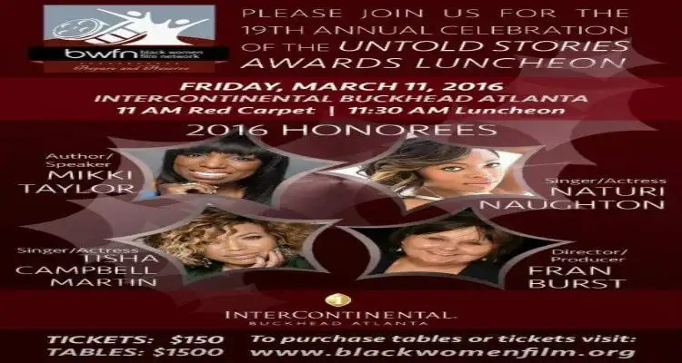"The Black Women Film Network (BWFN) Announces the 2016 ""Untold Stories Awards"" Luncheon Honorees"