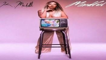 K. Michelle - Mindful