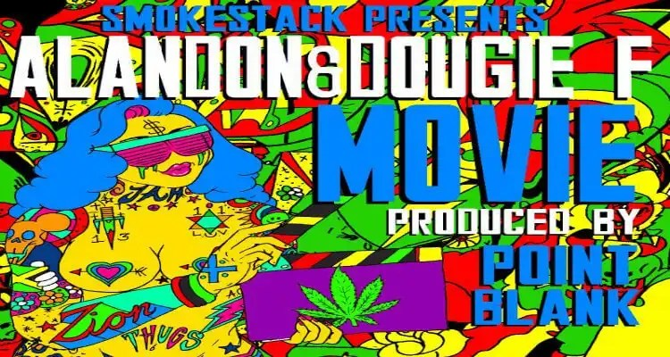 "Alandon and Dougie F- ""Movie"""