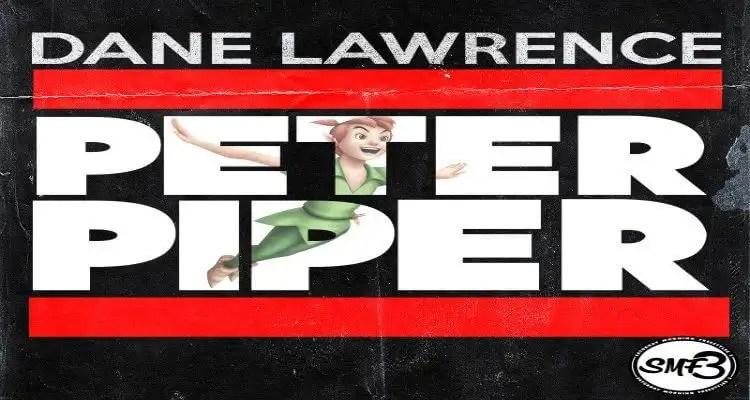 Dane Lawrence - Peter Piper