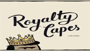 De La Soul - Royalty Capes