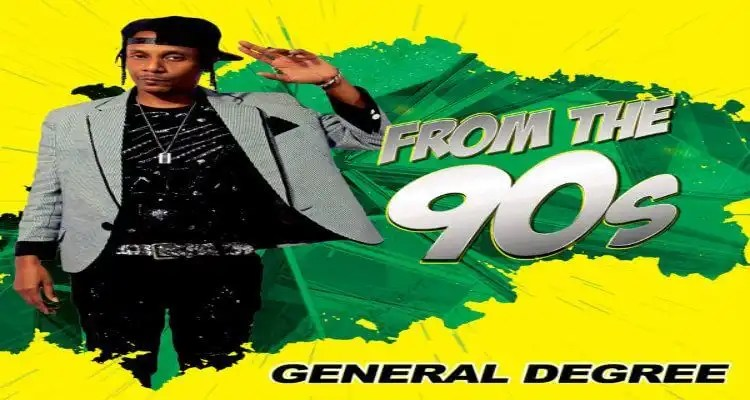 General Degree Drops New Album, 'From The 90s'