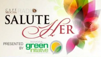 'Salute Her: Beauty of Diversity Award' Presented by The Café Mocha Radio Show