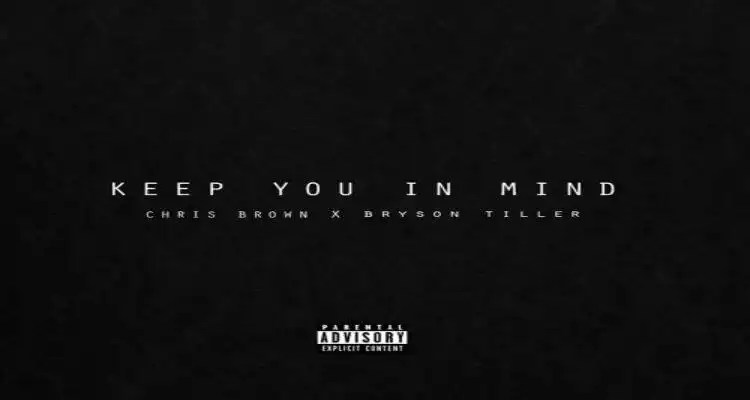 Chris Brown ft. Bryson Tiller 'Keep You In Mind'