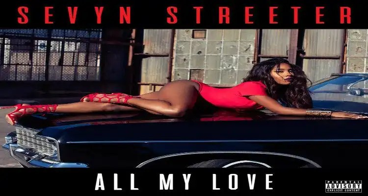Sevyn Streeter - My Love For You