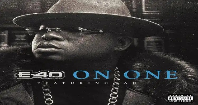 E-40 'On One' Feat. AD