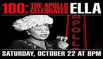 Season - 100: The Apollo Celebrates Ella- October 22nd