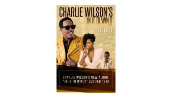 Charlie Wilson Announces New Album and Tour, In It To Win It