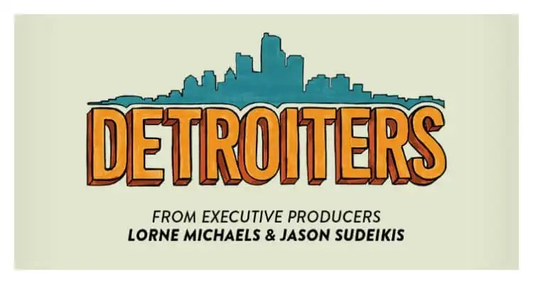 Comedy Central's New Series 'Detroiters,' Premieres Tuesday, February 7