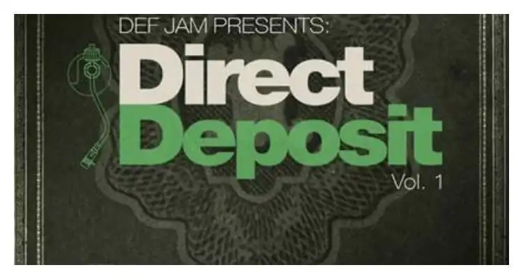 Def Jam Records Releasing Direct Deposit, Vol. 1 December 2