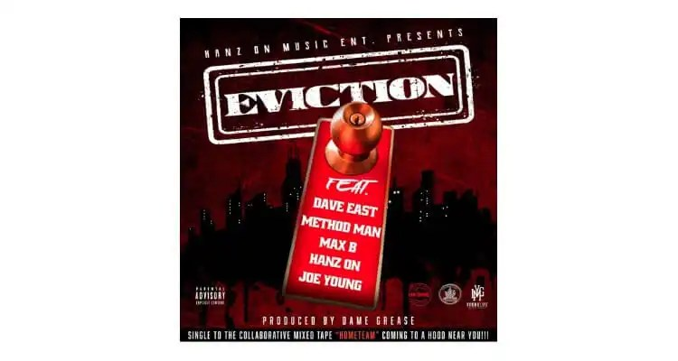 DAVE EAST X METHOD MAN X MAX B X HANZ ON X JOE YOUNG - 'EVICTION'