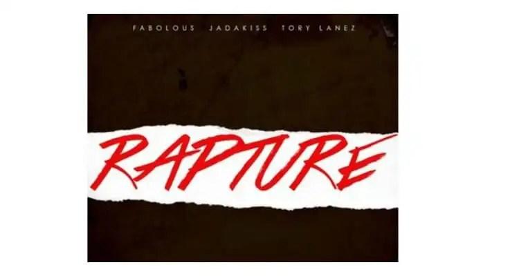 Fabolous & Jadakiss ft. Tory Lanez 'Rapture'