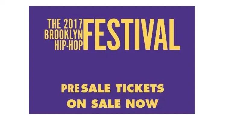 Brooklyn Hip-Hop Festival '17 Pre-Sale