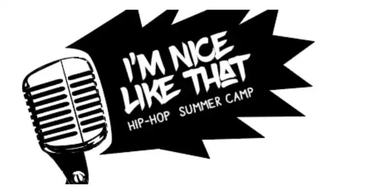 I'm Nice Like That Hip-Hop Summer Camp