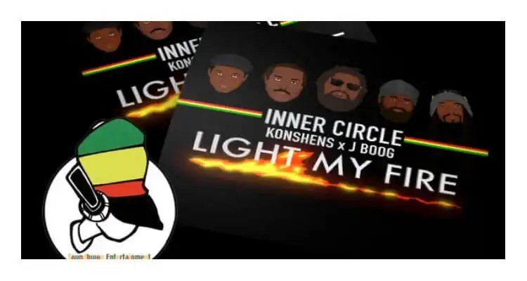 Light My Fire- Inner Circle feat. Konshens x J Boog