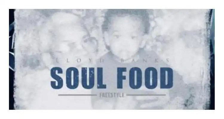 Lloyd Banks: Soul Food