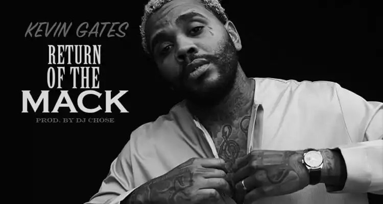 Kevin Gates - Return Of The Mack