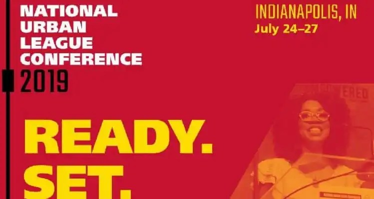 The National Urban League Conference: July 24-27, 2019