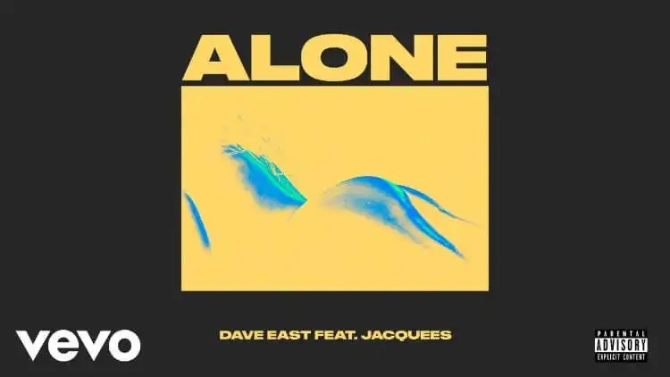 Dave East - Alone ft. Jacquees