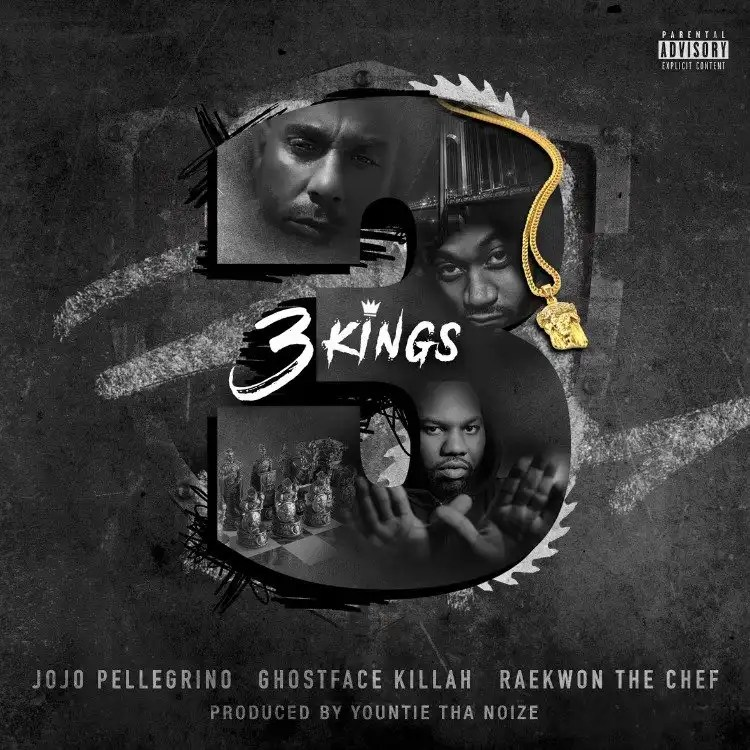 JOJO PELLEGRINO FT. GHOSTFACE KILLAH & RAEKWON '3 KINGS'