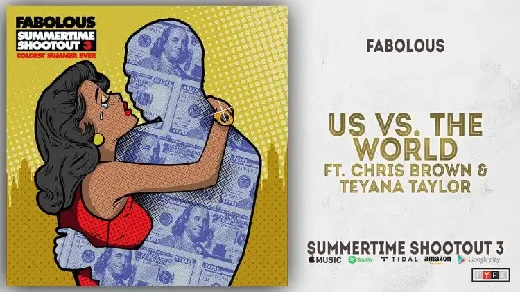 Fabolous - Us Vs. The World ft. Chris Brown, Teyana Taylor
