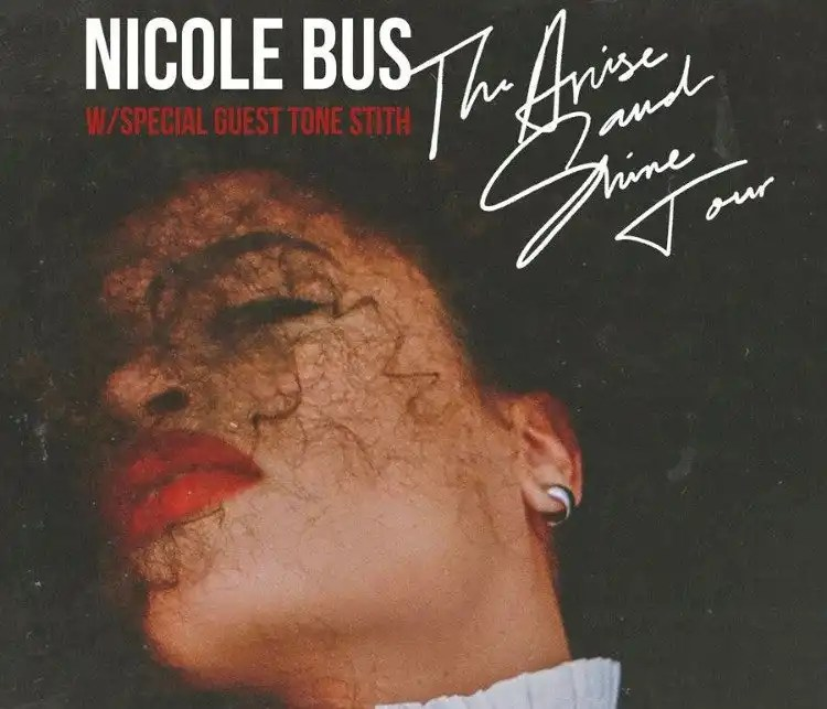 Nicole Bus Will 'Arise And Shine' On Tour