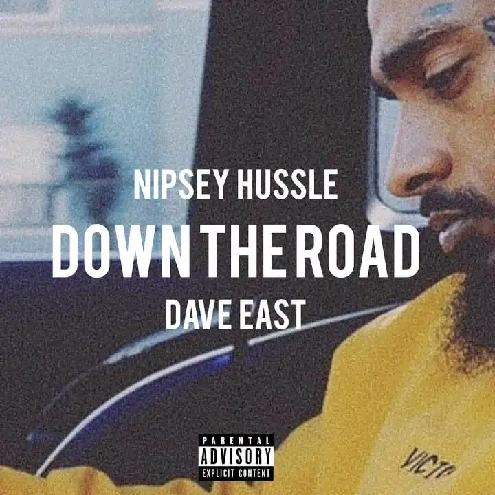 Nipsey Hussle ft. Dave East 'Down The Road'