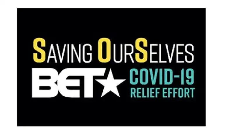 """SAVING OUR SELVES: A BET COVID-19 RELIEF EFFORT"" Special Set to Air on Wednesday, April 22, 2020"