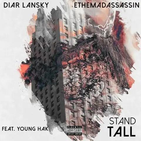 ethemadassassin & Diar Lansky 'Stand Tall'