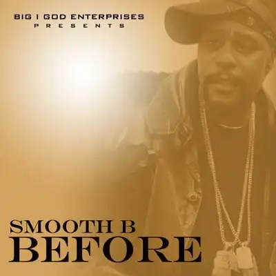 Smooth B 'Before'