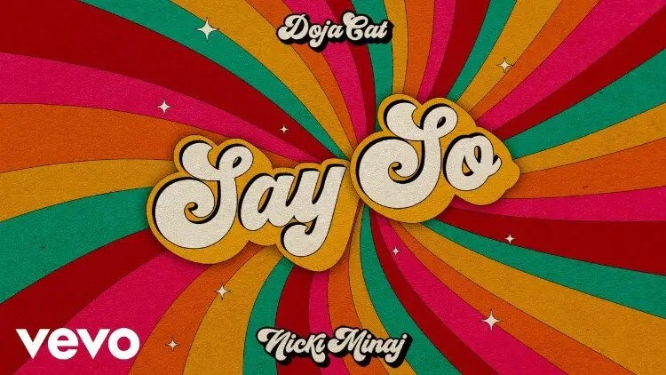 Doja Cat - Say So ft. Nicki Minaj