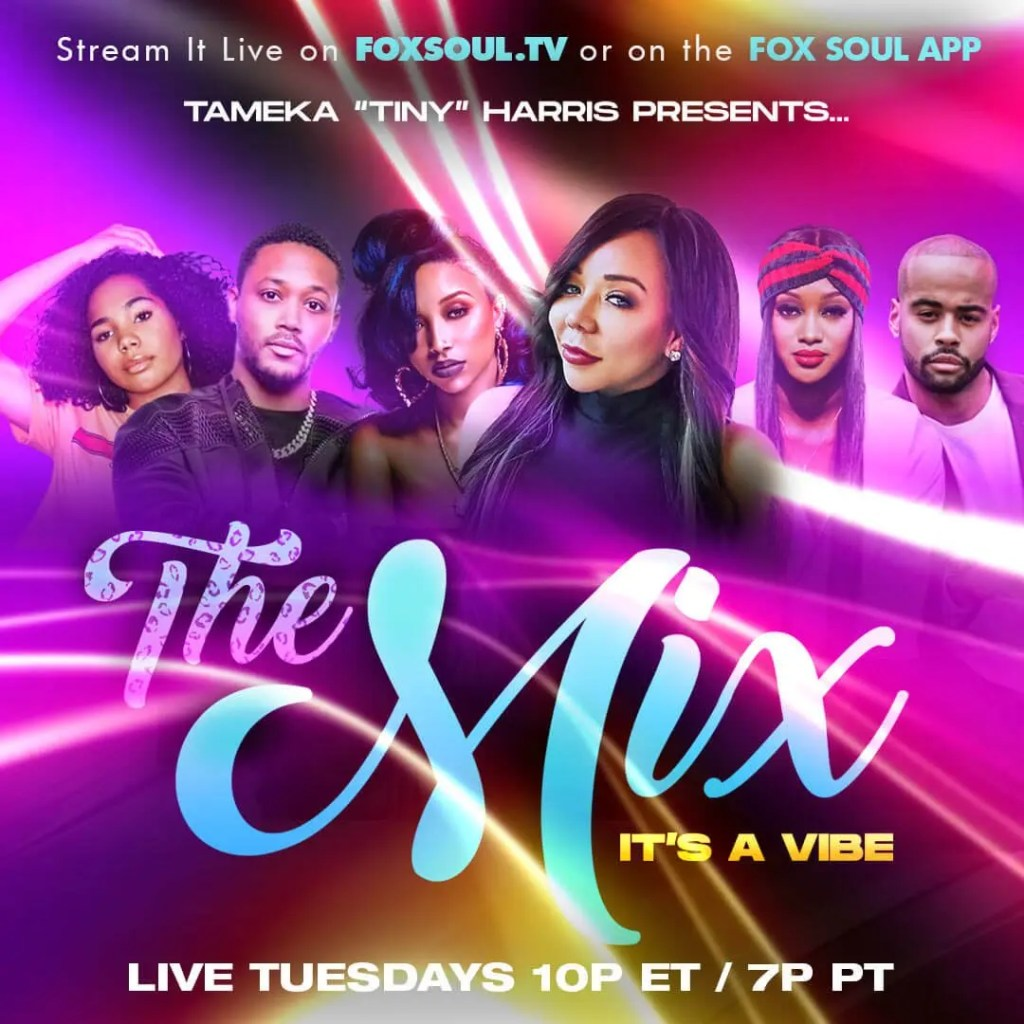 "Fox Soul Teams With Tameka ""Tiny"" Harris To Present The Mix With Romeo, Zonnique, Jazz Anderson, Anton Peoples, and Jamie Dubose"