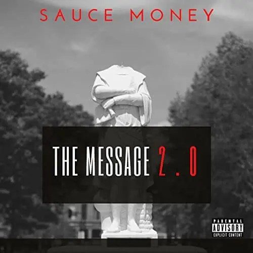 Sauce Money 'The Message 2.0'