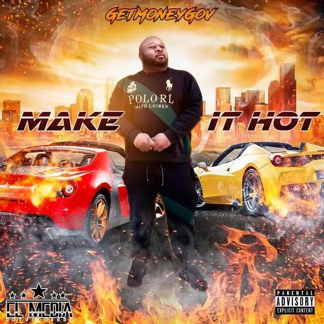 GetMoneyGov 'Make It Hot'