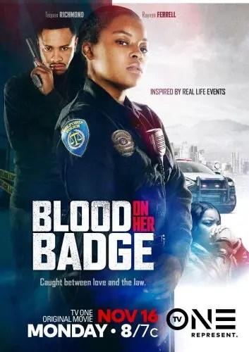 BLOOD ON HER BADGE Debuts November 16 on TV One