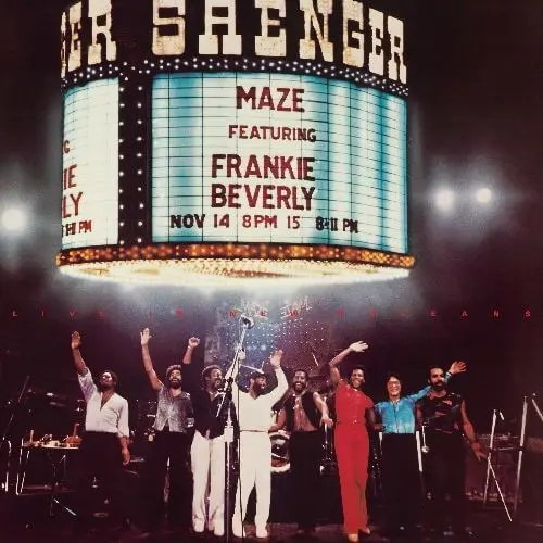Maze Featuring Frankie Beverly's 'Live In New Orleans' 40th Anniversary 2LP Reissue Out February 19, 2021 Via Capitol/Ume