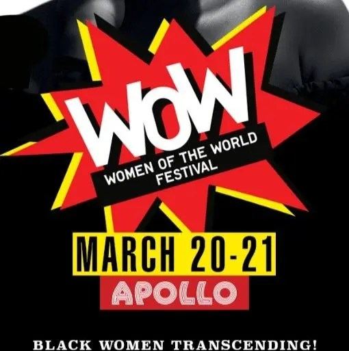 The Apollo Theater's Fifth Bi-annual WOW (Women of the World Festival) Online March 20th to March 21st