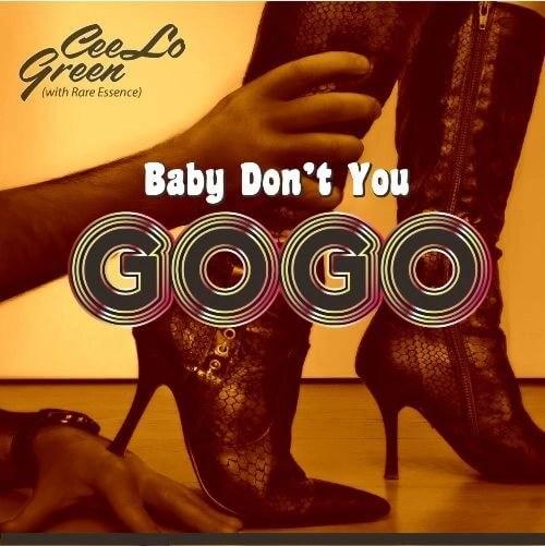 CeeLo Green- 'Baby Don't You Go-Go' (w/ Rare Essence)
